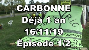 Anniversaire déjà 1 an de rond point à Carbonne (Vidéos)
